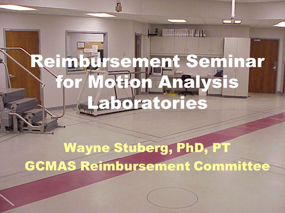 Reimbursement Seminar for Motion Analysis Laboratories