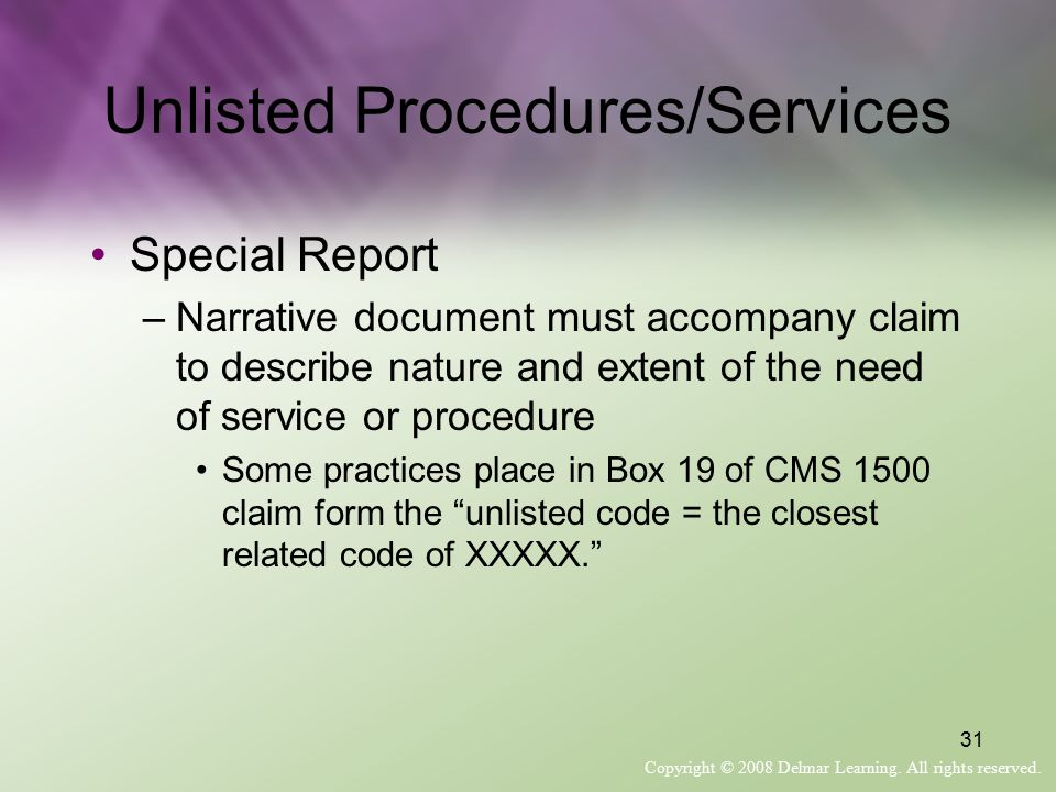 Unlisted Procedures/Services