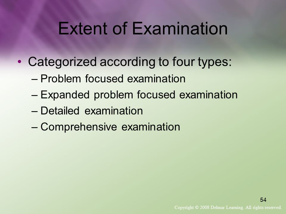 Extent of Examination Categorized according to four types: