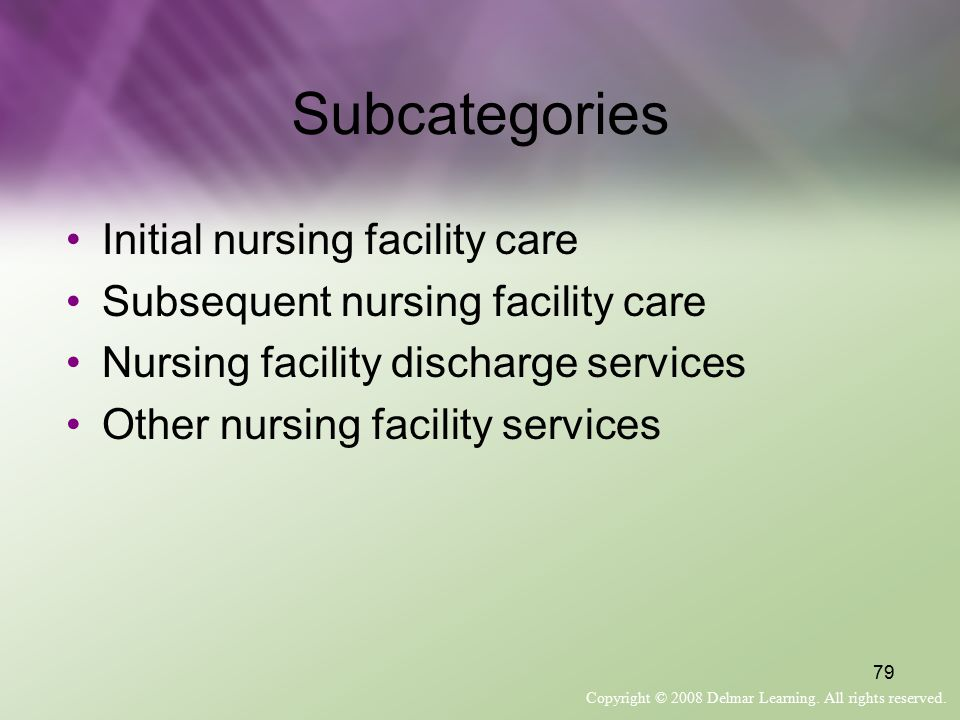 Subcategories Initial nursing facility care