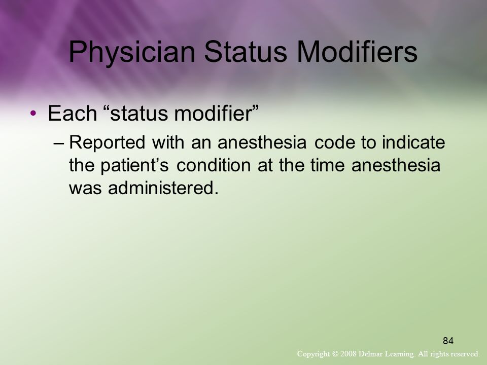 Physician Status Modifiers
