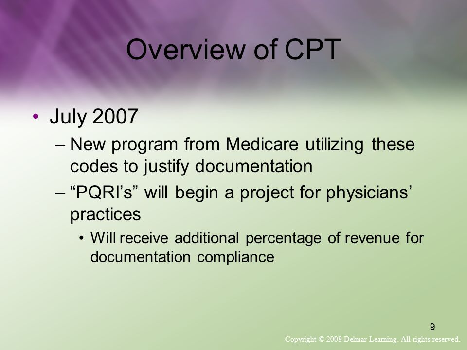 Overview of CPT July 2007. New program from Medicare utilizing these codes to justify documentation.