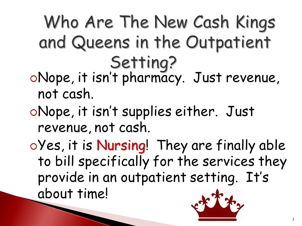 Who Are The New Cash Kings and Queens in the Outpatient Setting