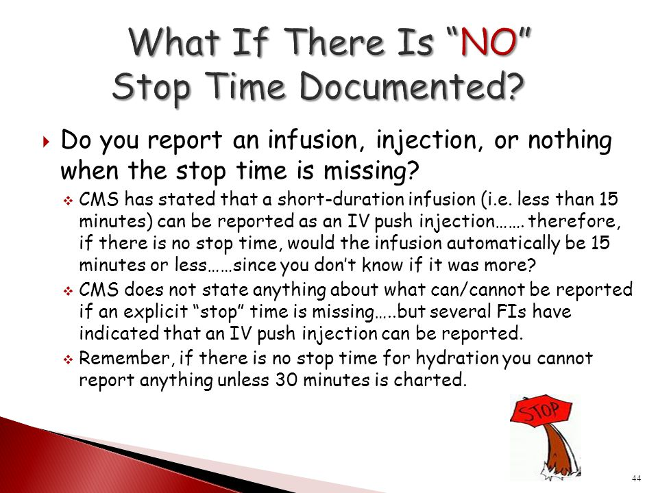 What If There Is NO Stop Time Documented