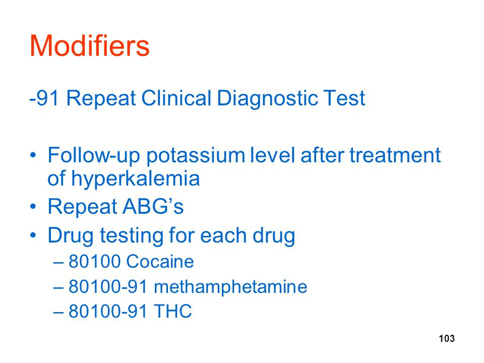Modifiers -91 Repeat Clinical Diagnostic Test