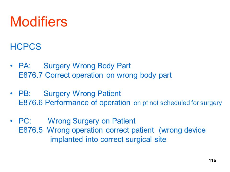 Modifiers HCPCS PA: Surgery Wrong Body Part