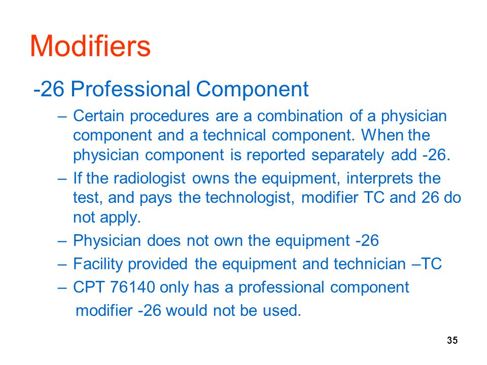 Modifiers -26 Professional Component