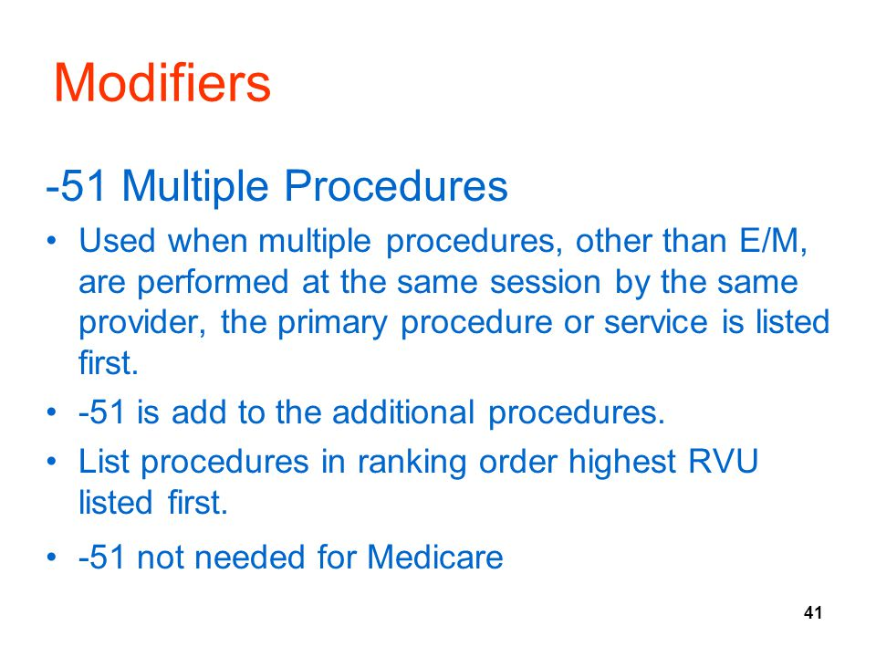 Modifiers -51 Multiple Procedures