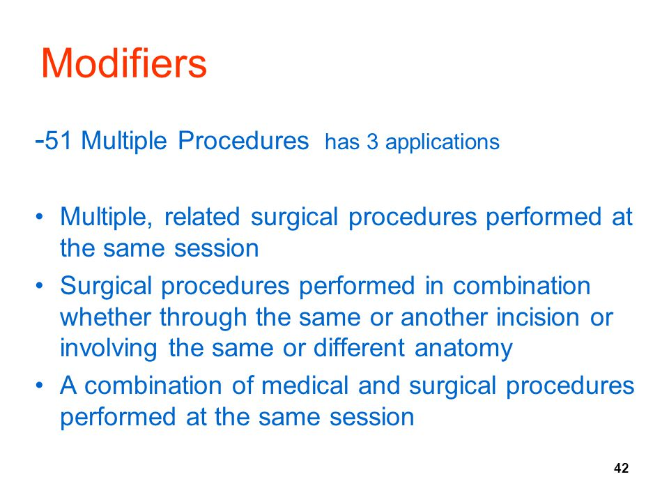 Modifiers -51 Multiple Procedures has 3 applications