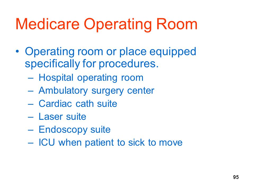 Medicare Operating Room