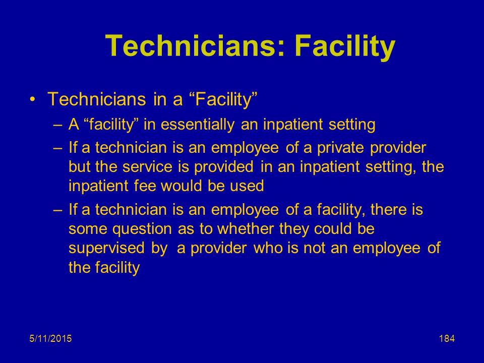 Technicians: Facility
