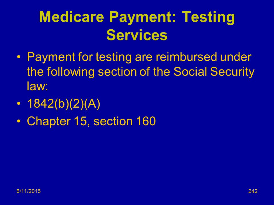 Medicare Payment: Testing Services