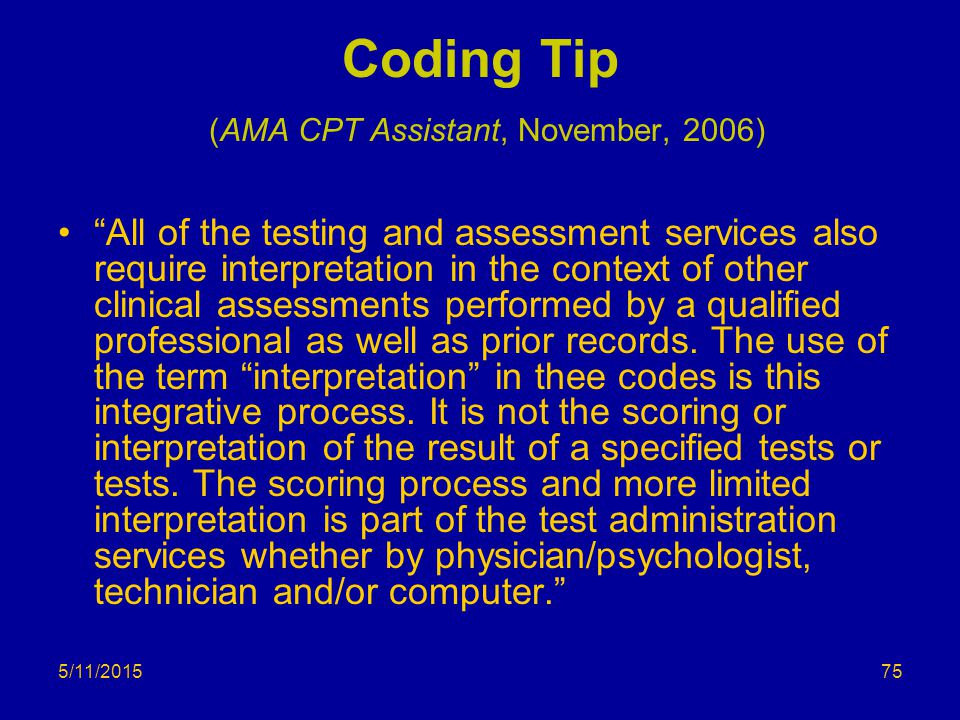 Coding Tip (AMA CPT Assistant, November, 2006)
