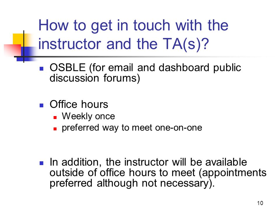 How to get in touch with the instructor and the TA(s)