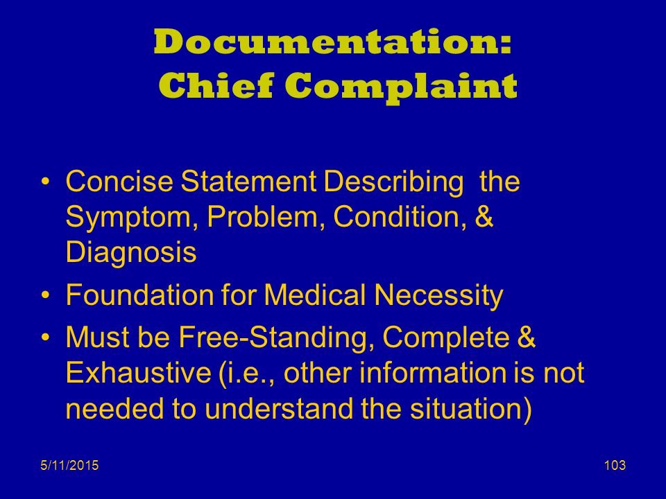Documentation: Chief Complaint