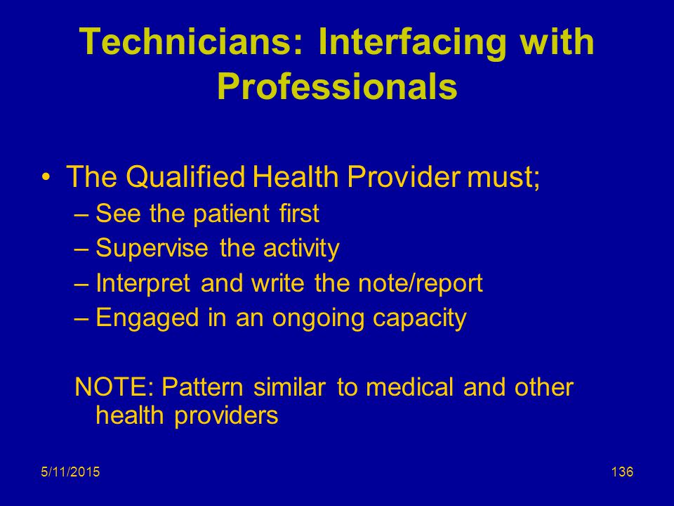 Technicians: Interfacing with Professionals