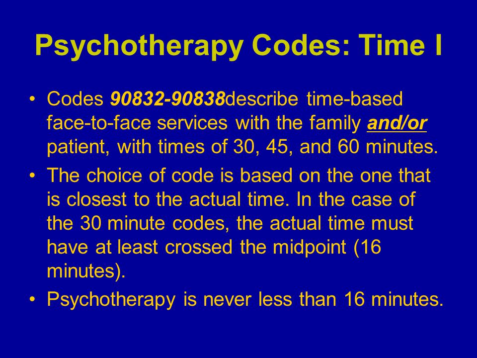 Psychotherapy Codes: Time I