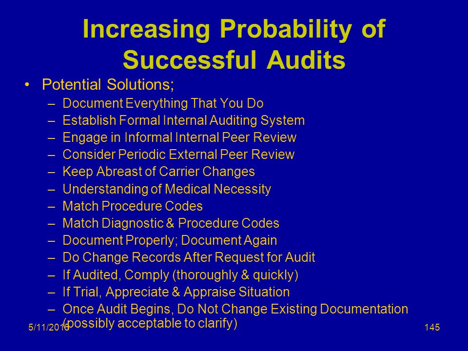 Increasing Probability of Successful Audits
