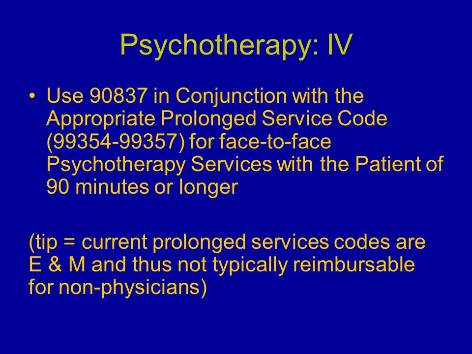Psychotherapy: IV