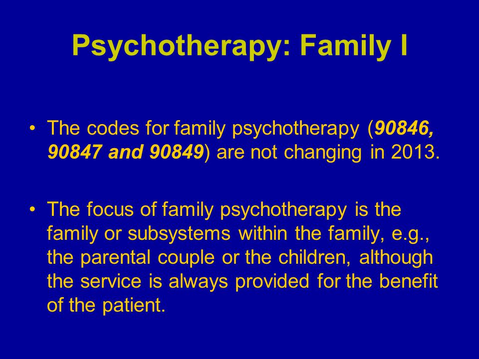 Psychotherapy: Family I