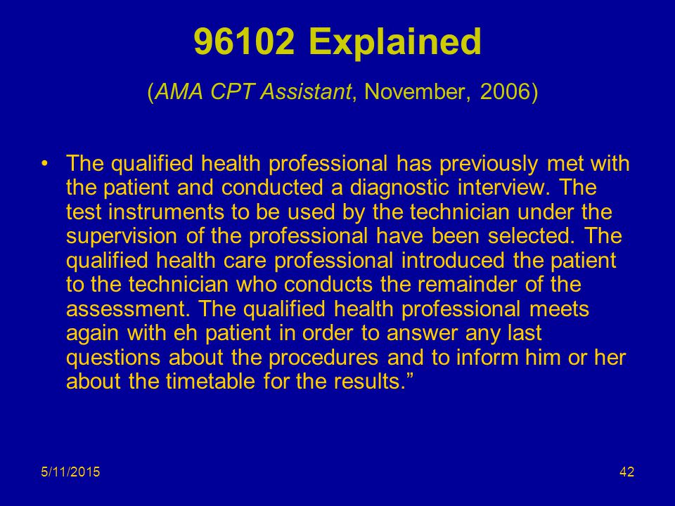 96102 Explained (AMA CPT Assistant, November, 2006)