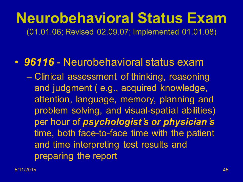 Neurobehavioral Status Exam (01. 01. 06; Revised 02. 09
