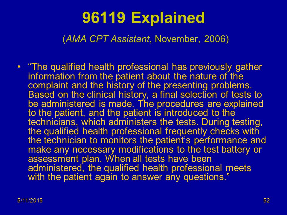 96119 Explained (AMA CPT Assistant, November, 2006)