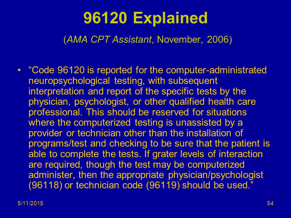 96120 Explained (AMA CPT Assistant, November, 2006)