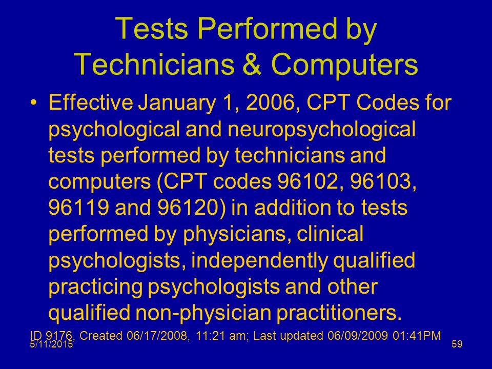 Tests Performed by Technicians & Computers