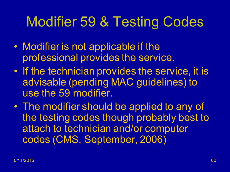 Modifier 59 & Testing Codes