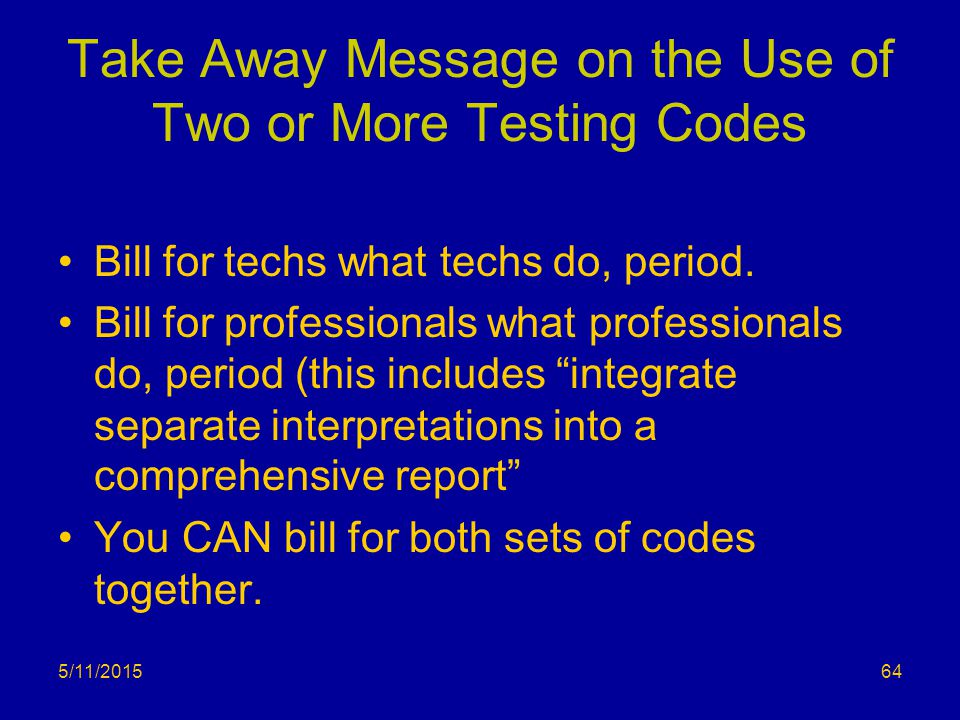 Take Away Message on the Use of Two or More Testing Codes