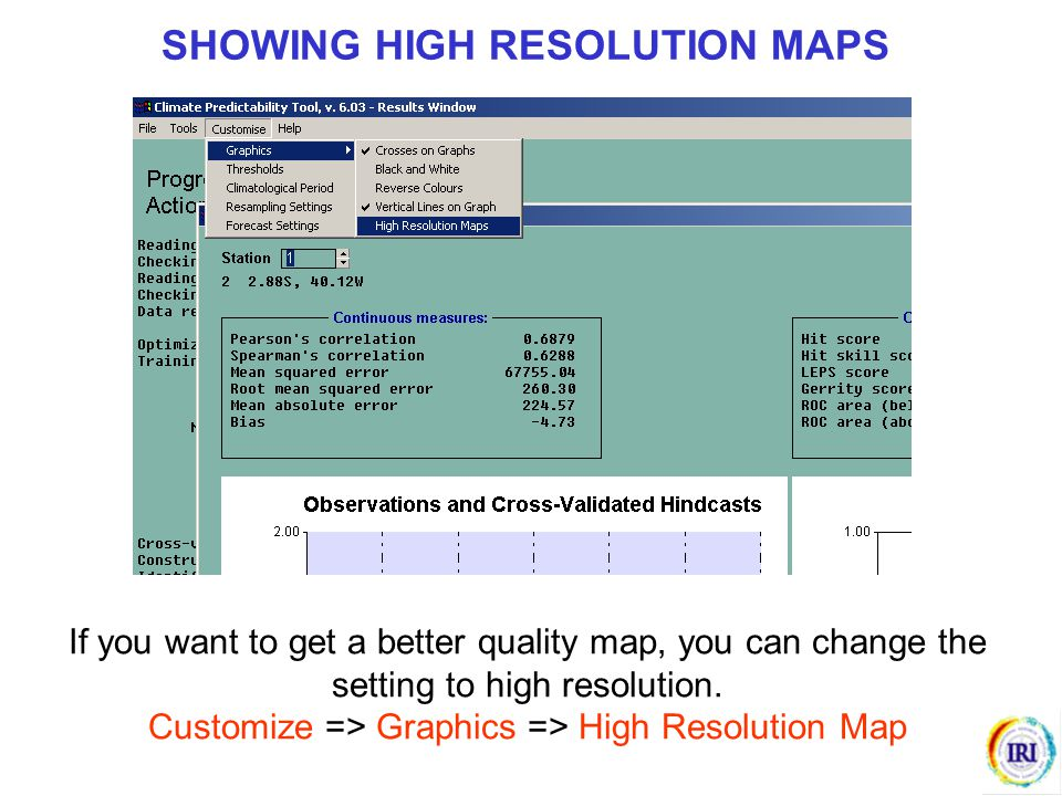 SHOWING HIGH RESOLUTION MAPS