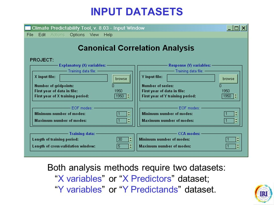 INPUT DATASETS Both analysis methods require two datasets: