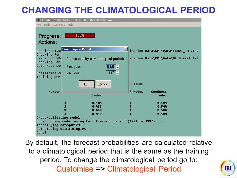 CHANGING THE CLIMATOLOGICAL PERIOD