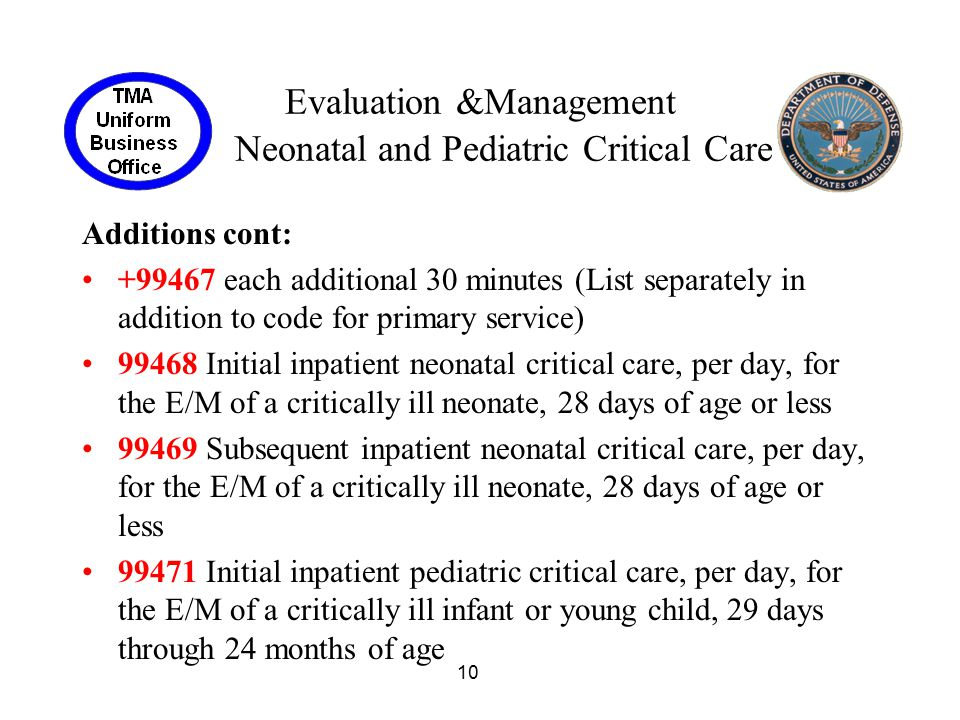 Evaluation &Management Neonatal and Pediatric Critical Care