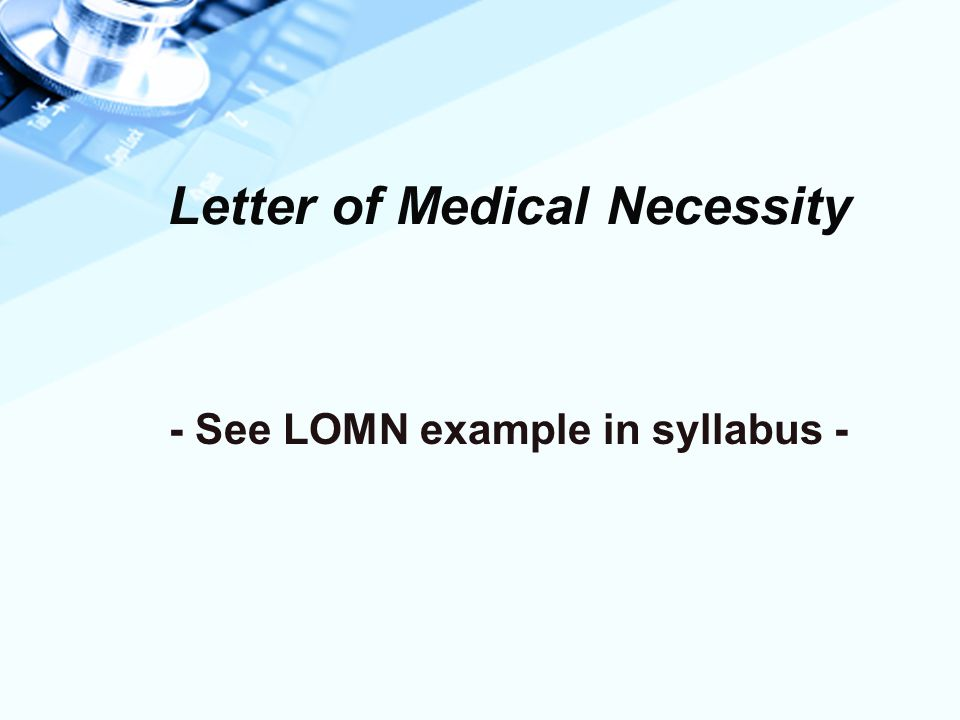 Letter of Medical Necessity