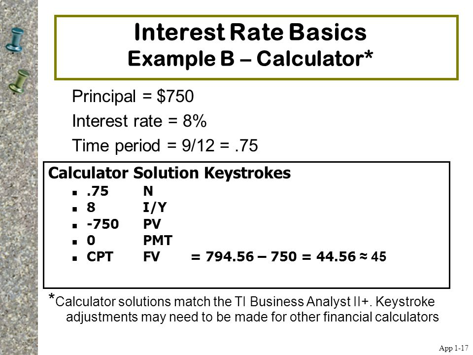 Interest Rate Basics Example B – Calculator*