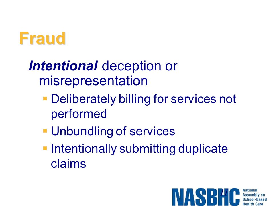 Fraud Intentional deception or misrepresentation