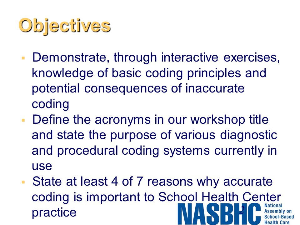 Objectives Demonstrate, through interactive exercises,