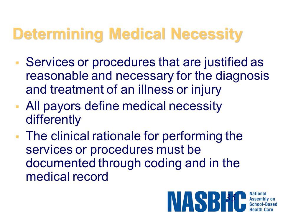 Determining Medical Necessity