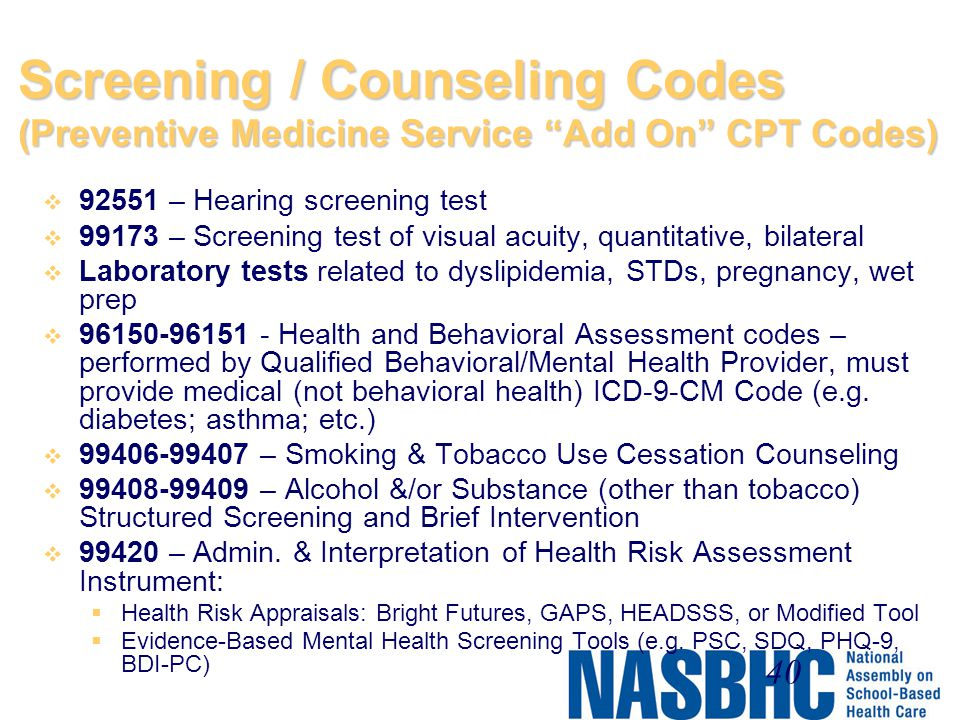 Screening / Counseling Codes (Preventive Medicine Service Add On CPT Codes)