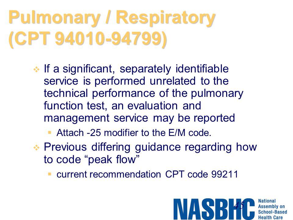 Pulmonary / Respiratory (CPT 94010-94799)