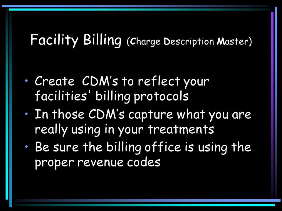 Facility Billing (Charge Description Master)
