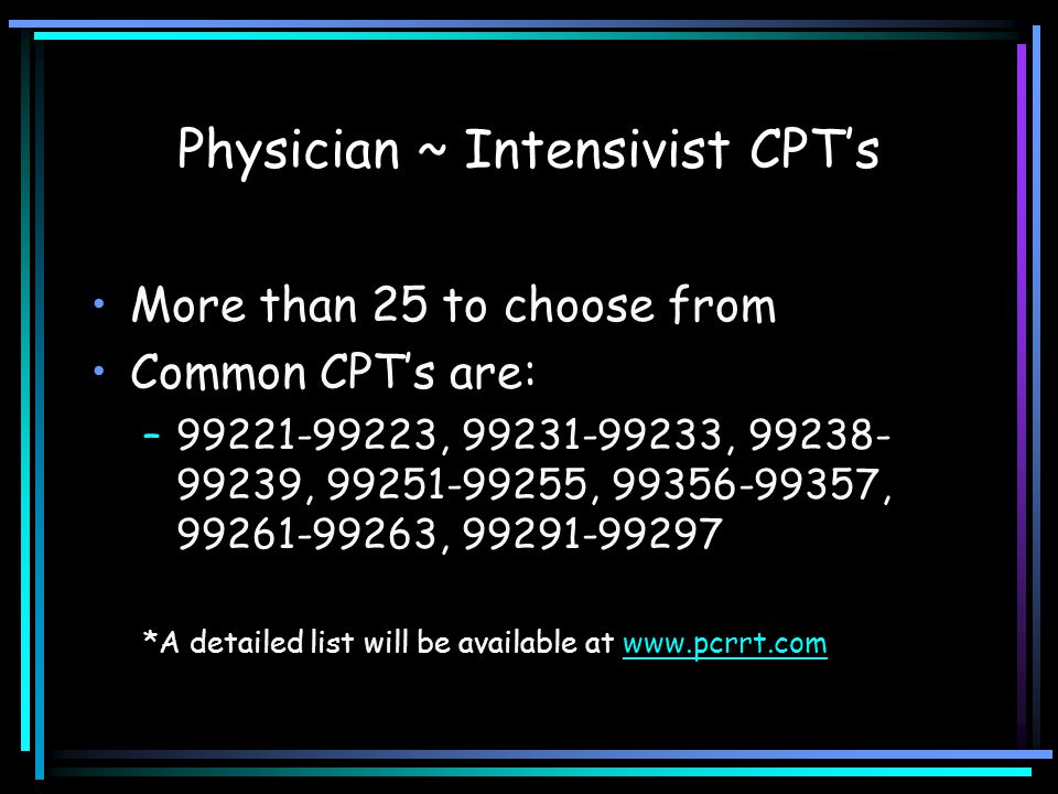 Physician ~ Intensivist CPT's