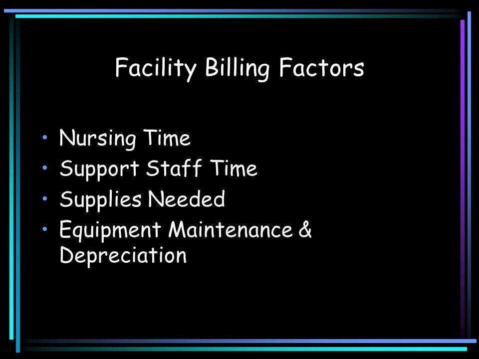 Facility Billing Factors