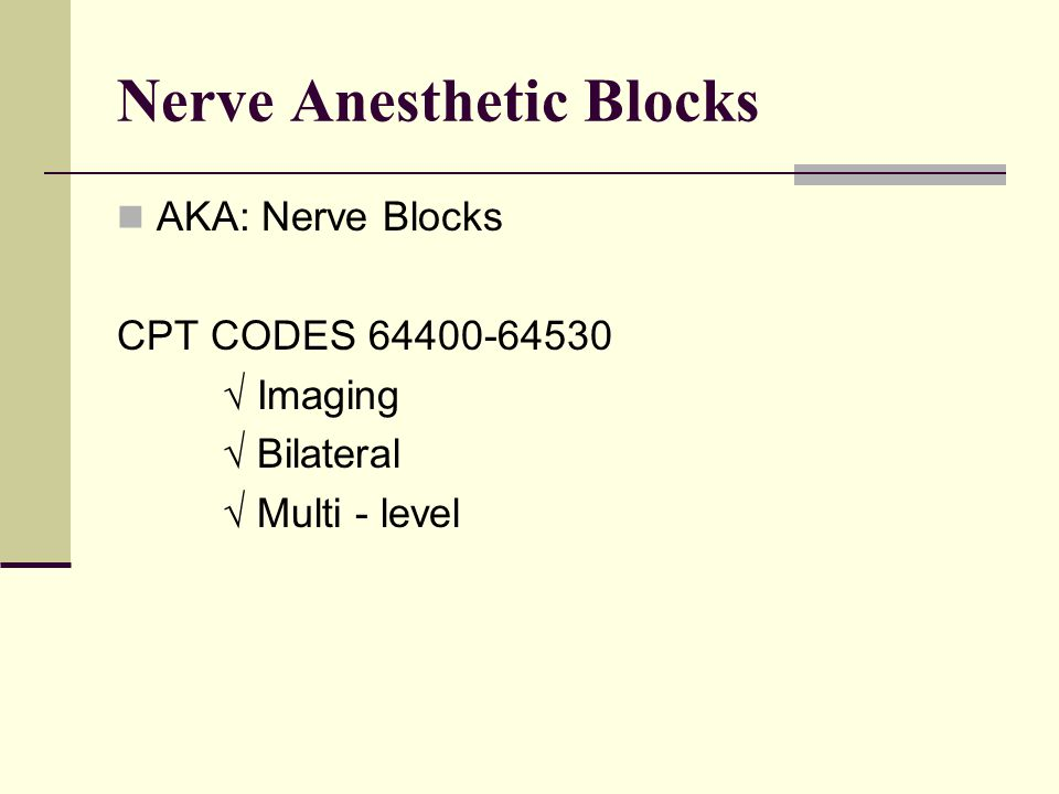 Nerve Anesthetic Blocks