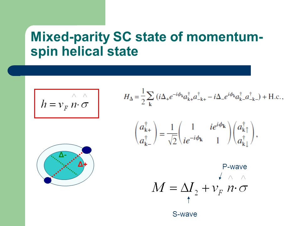 Mixed-parity SC state of momentum-spin helical state