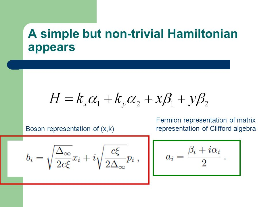 A simple but non-trivial Hamiltonian appears