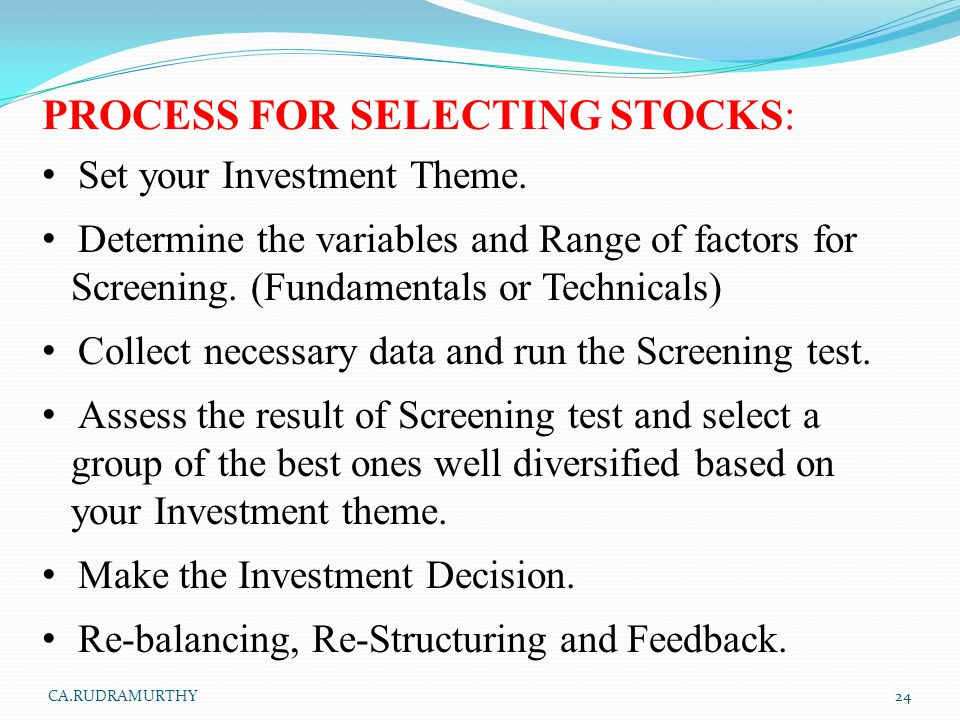 PROCESS FOR SELECTING STOCKS: