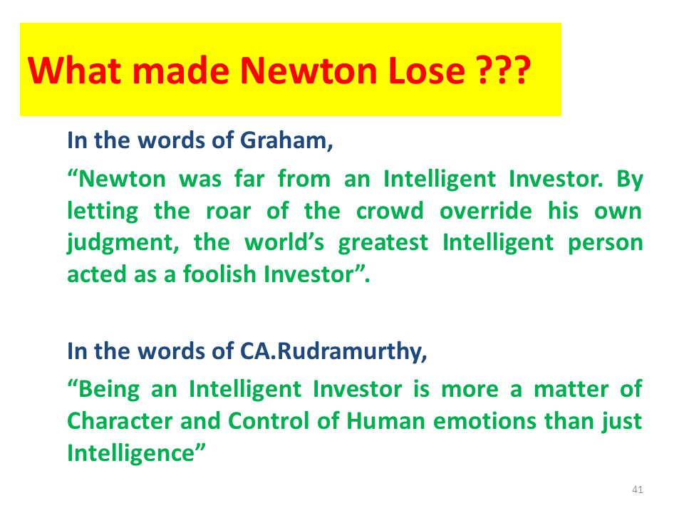 What made Newton Lose